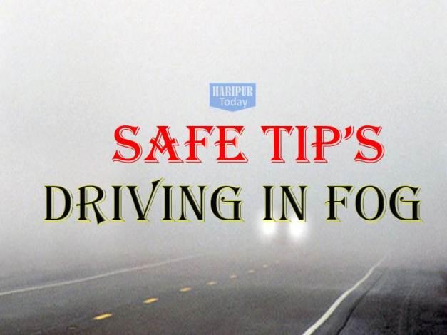 Safe Tips - Driving in FOG